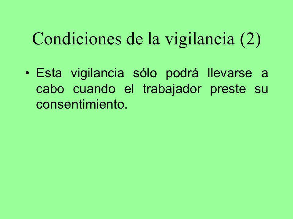 Condiciones de la vigilancia (2)