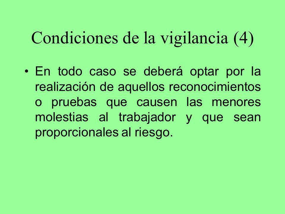 Condiciones de la vigilancia (4)
