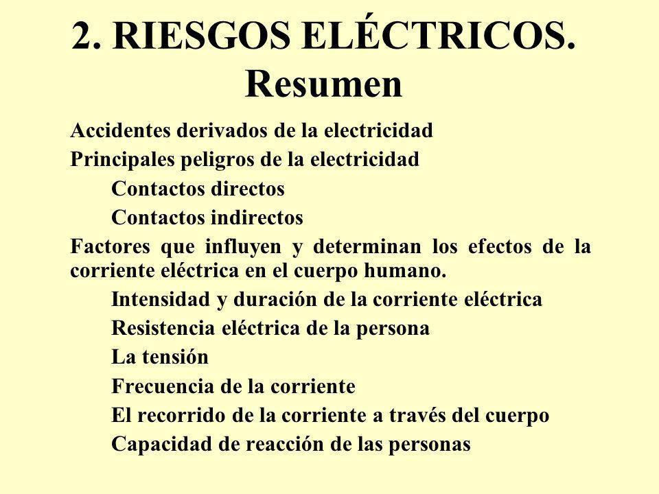 2. RIESGOS ELÉCTRICOS. Resumen