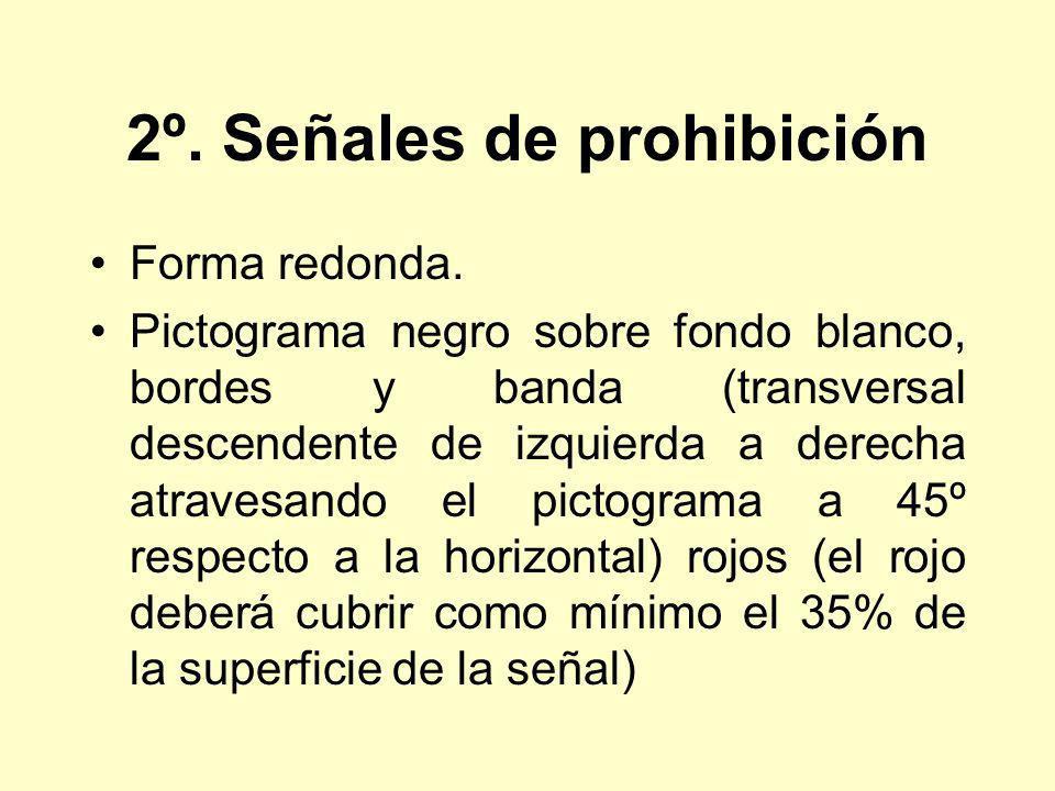 2º. Señales de prohibición