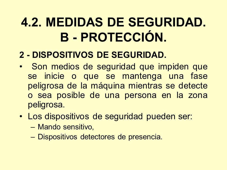 4.2. MEDIDAS DE SEGURIDAD. B - PROTECCIÓN.