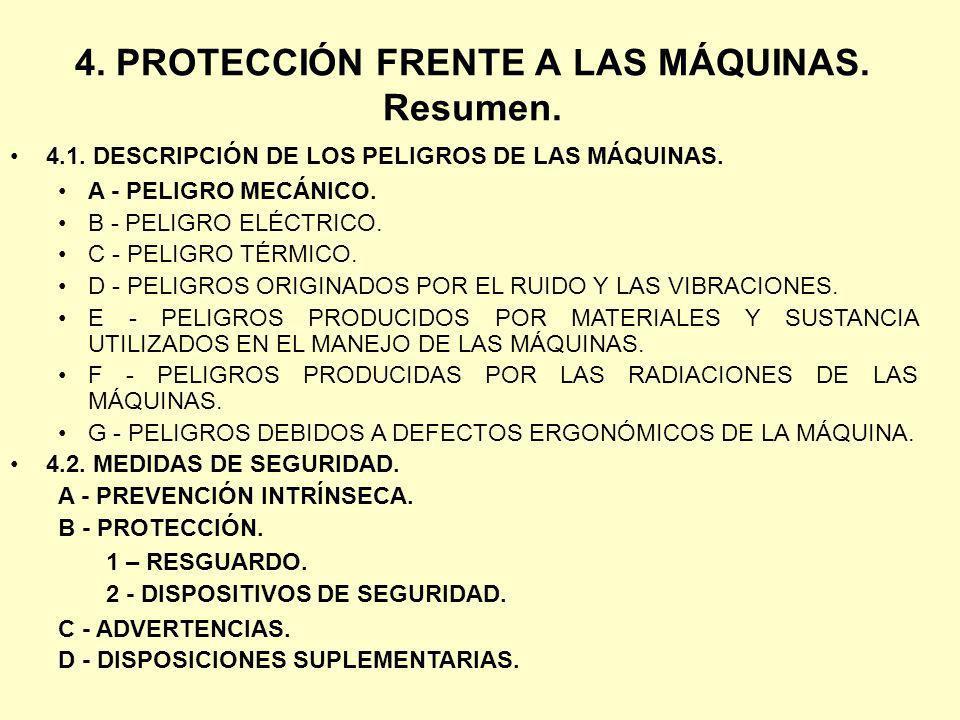 4. PROTECCIÓN FRENTE A LAS MÁQUINAS. Resumen.