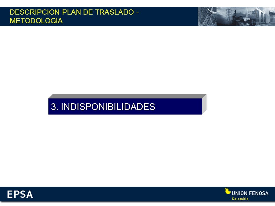DESCRIPCION PLAN DE TRASLADO - METODOLOGIA
