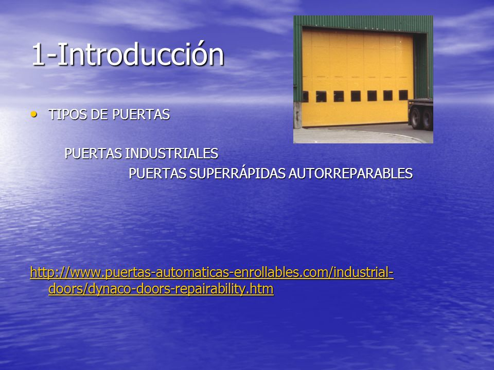 1-Introducción TIPOS DE PUERTAS PUERTAS INDUSTRIALES