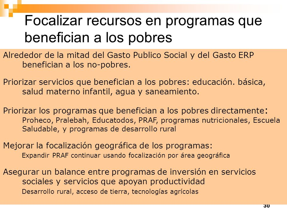 Focalizar recursos en programas que benefician a los pobres