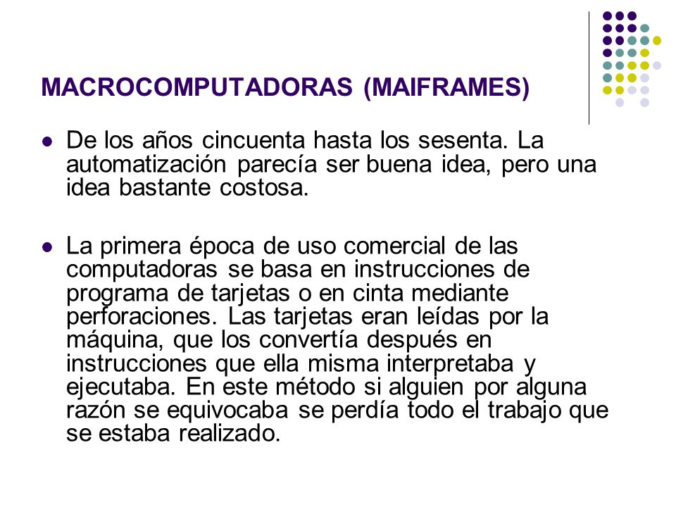 MACROCOMPUTADORAS (MAIFRAMES)
