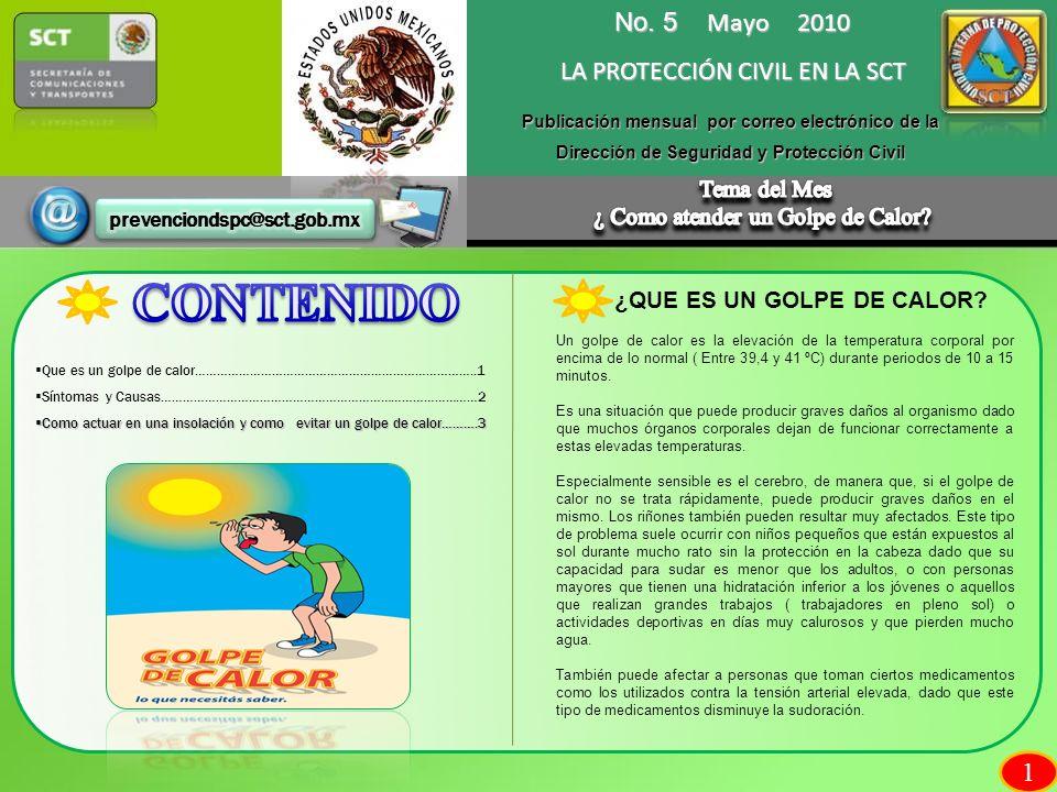 CONTENIDO No. 5 Mayo 2010 LA PROTECCIÓN CIVIL EN LA SCT 1 Tema del Mes