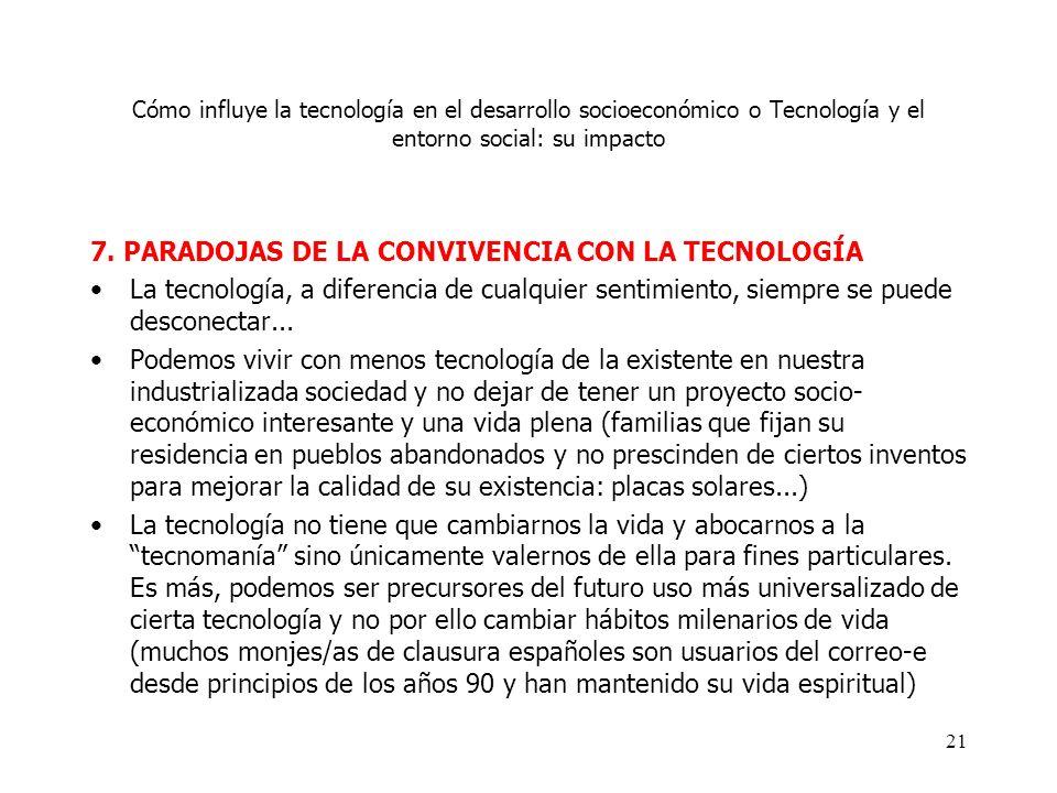 7. PARADOJAS DE LA CONVIVENCIA CON LA TECNOLOGÍA