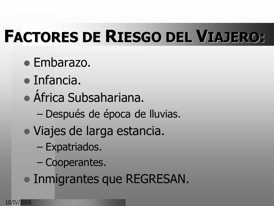 FACTORES DE RIESGO DEL VIAJERO: