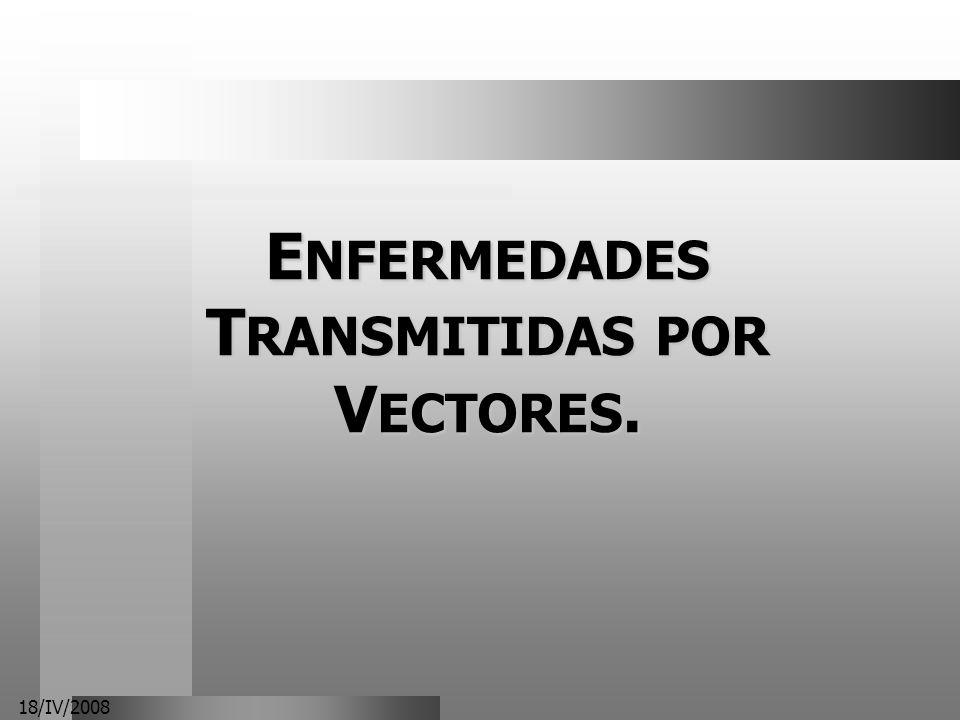 ENFERMEDADES TRANSMITIDAS POR VECTORES.