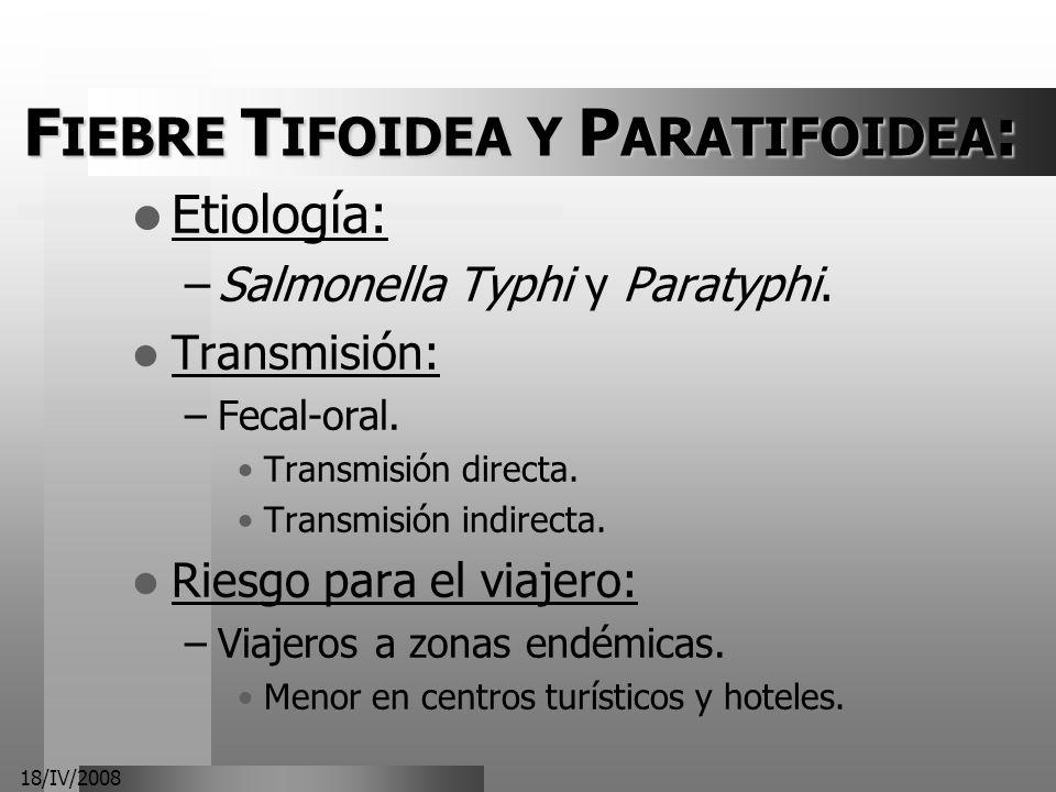 FIEBRE TIFOIDEA Y PARATIFOIDEA: