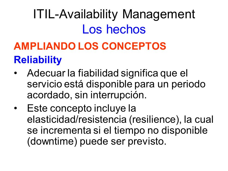 ITIL-Availability Management Los hechos
