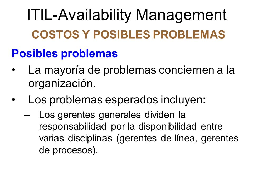 ITIL-Availability Management COSTOS Y POSIBLES PROBLEMAS