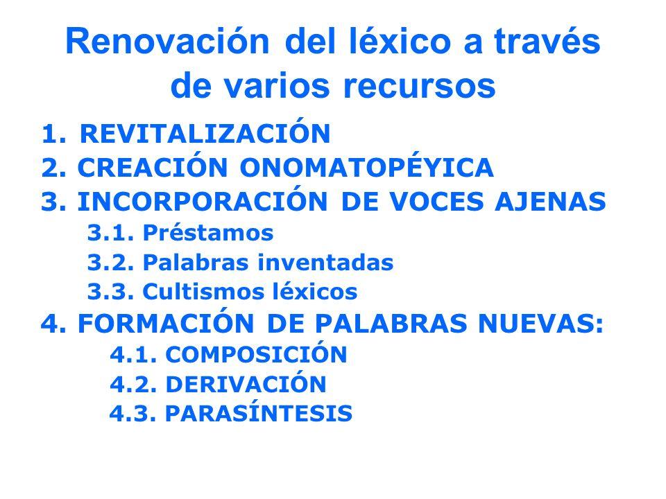 Renovación del léxico a través de varios recursos