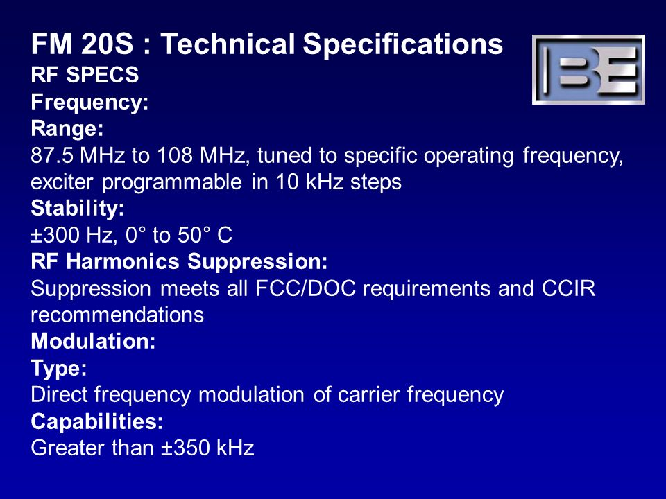 FM 20S : Technical Specifications