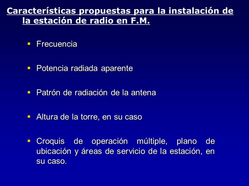 Características propuestas para la instalación de la estación de radio en F.M.