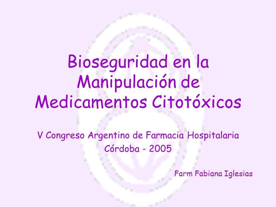 Bioseguridad en la Manipulación de Medicamentos Citotóxicos