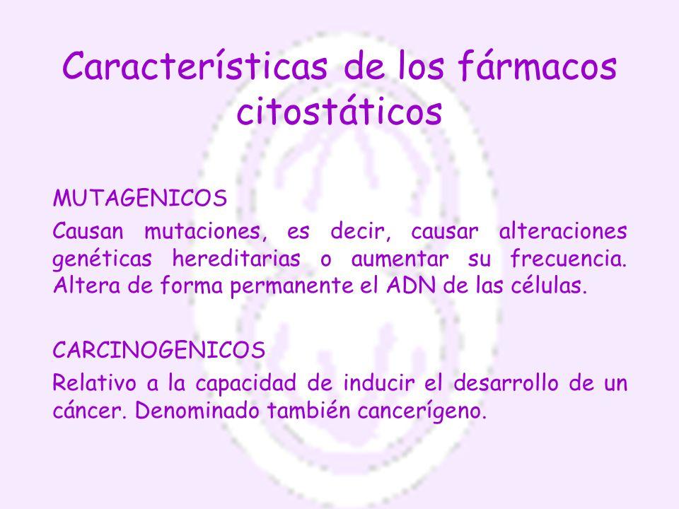 Características de los fármacos citostáticos