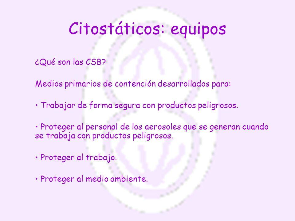Citostáticos: equipos