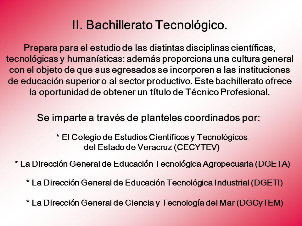* La Dirección General de Educación Tecnológica Agropecuaria (DGETA)