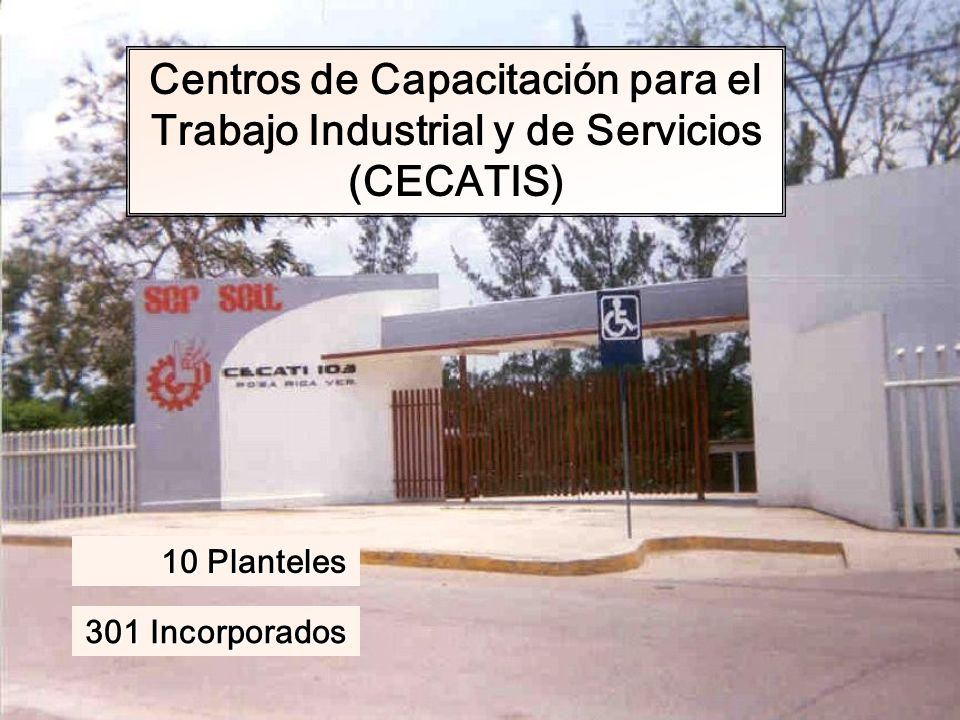 Centros de Capacitación para el Trabajo Industrial y de Servicios (CECATIS)