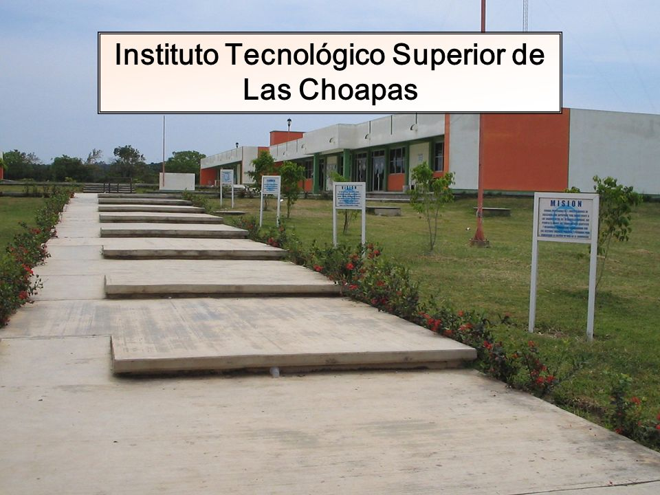 Instituto Tecnológico Superior de Las Choapas