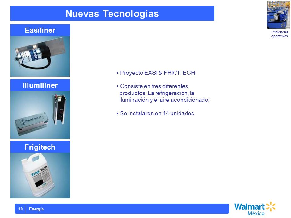 Nuevas Tecnologías Easiliner Illumiliner Frigitech