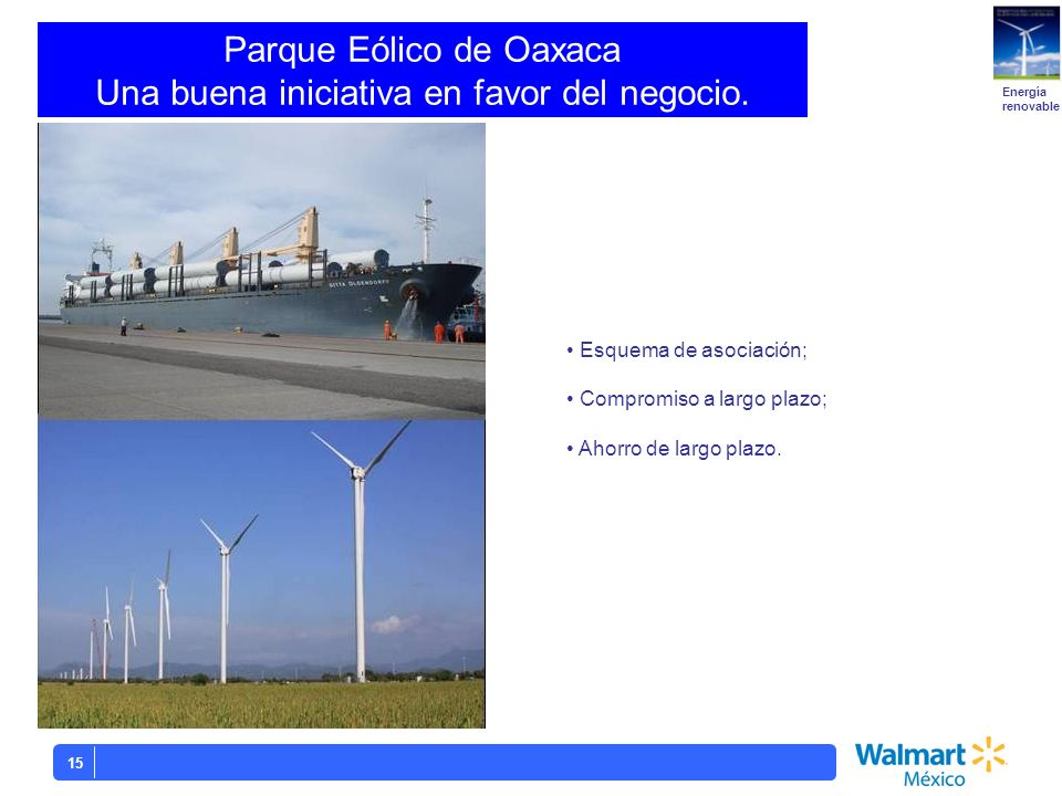 Parque Eólico de Oaxaca Una buena iniciativa en favor del negocio.