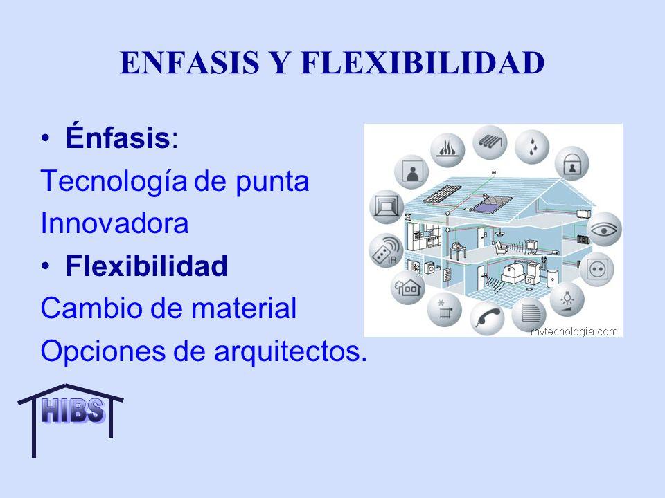 ENFASIS Y FLEXIBILIDAD