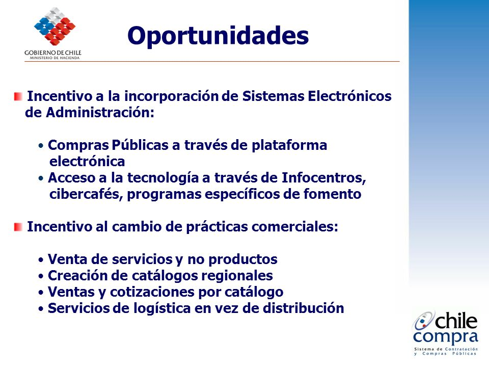 Oportunidades Incentivo a la incorporación de Sistemas Electrónicos