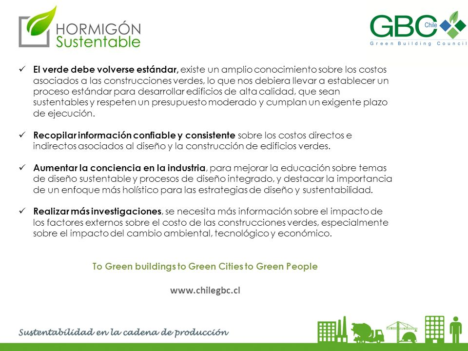 To Green buildings to Green Cities to Green People