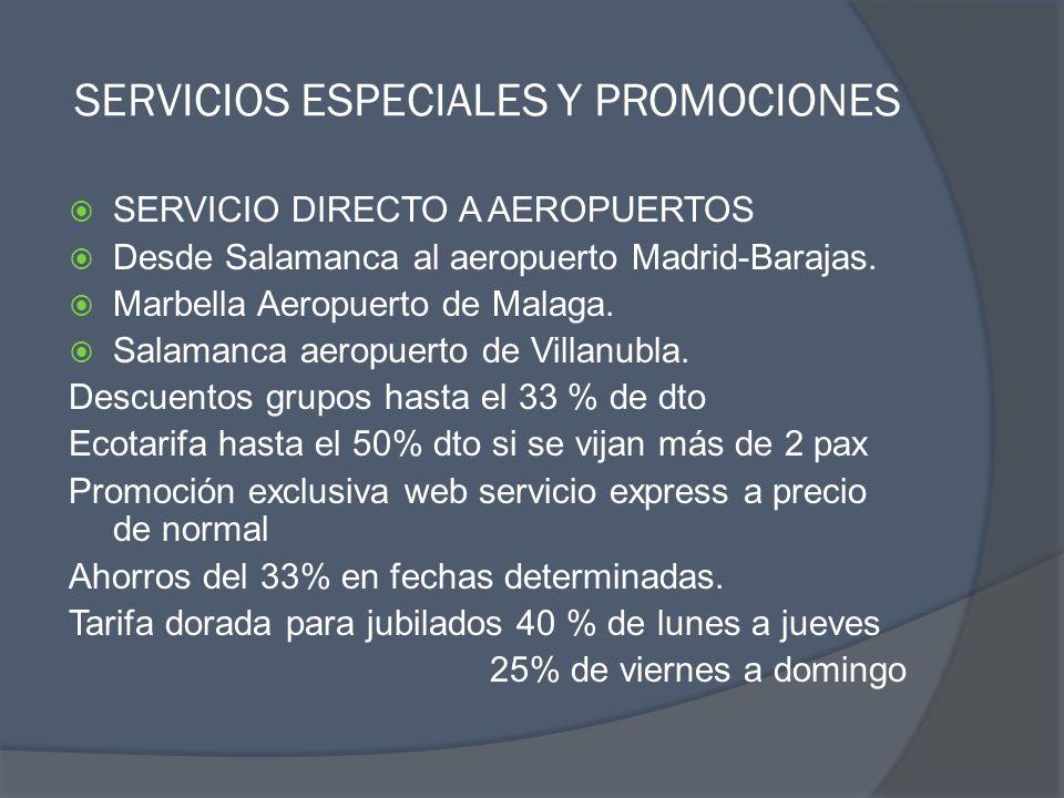 SERVICIOS ESPECIALES Y PROMOCIONES