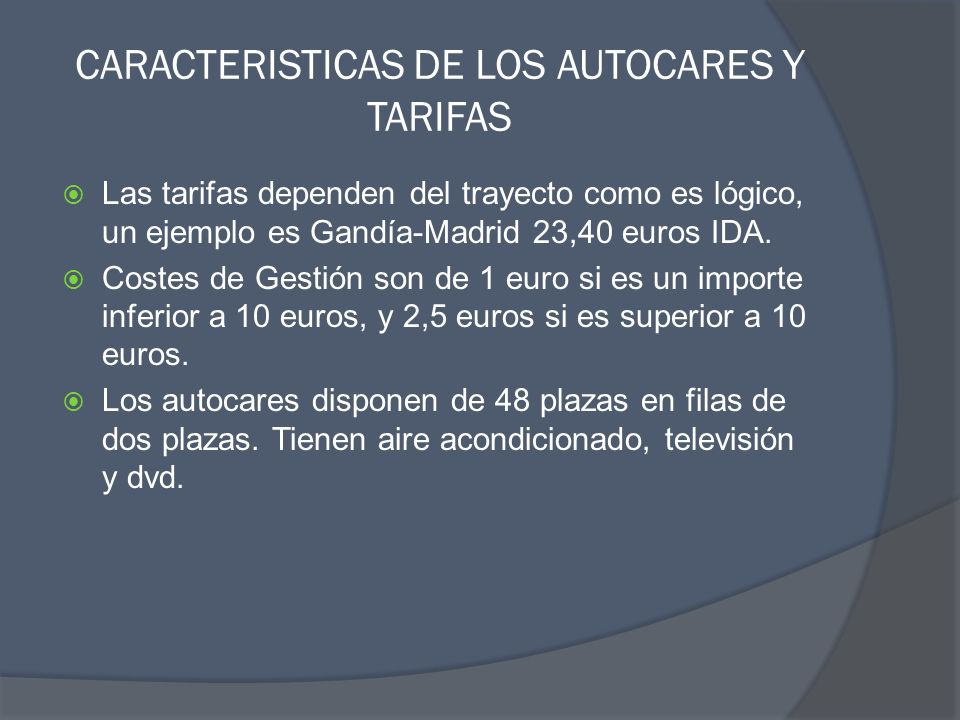 CARACTERISTICAS DE LOS AUTOCARES Y TARIFAS