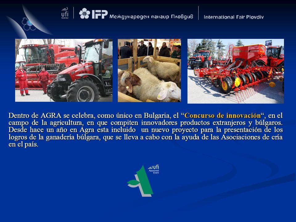 Dentro de AGRA se celebra, como único en Bulgaria, el Concurso de innovación , en el campo de la agricultura, en que compiten innovadores productos extranjeros y búlgaros.