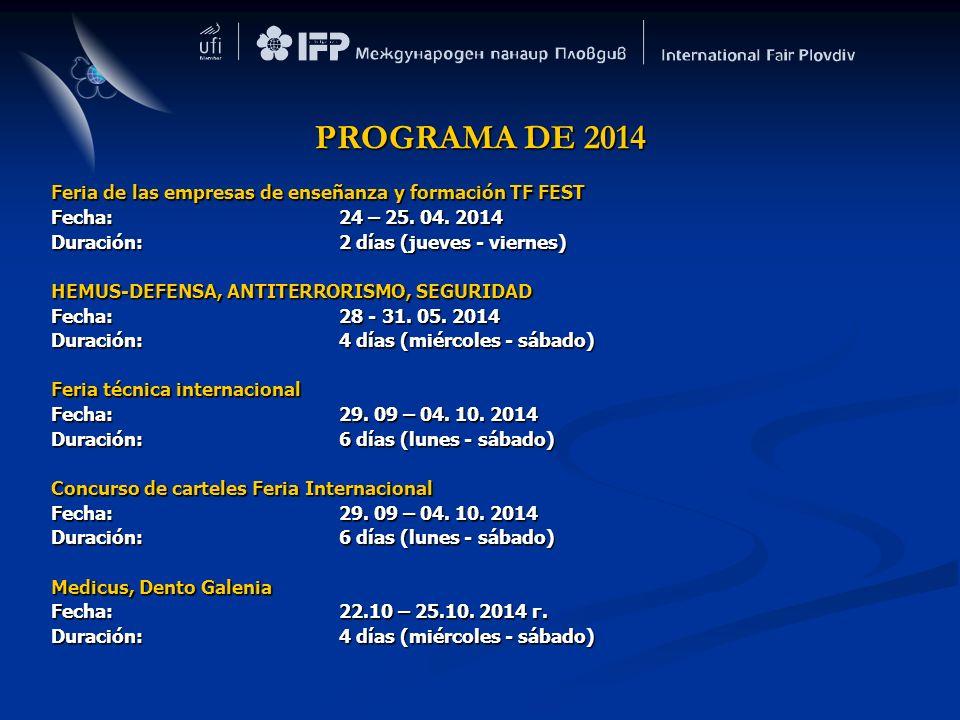 PROGRAMA DE 2014 Feria de las empresas de enseñanza y formación TF FEST. Fecha: 24 – 25. 04. 2014.