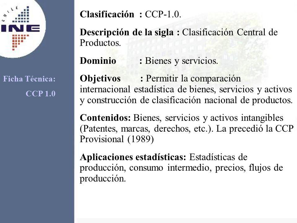 Descripción de la sigla : Clasificación Central de Productos.