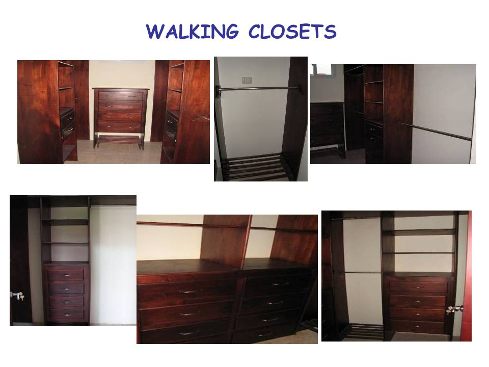WALKING CLOSETS
