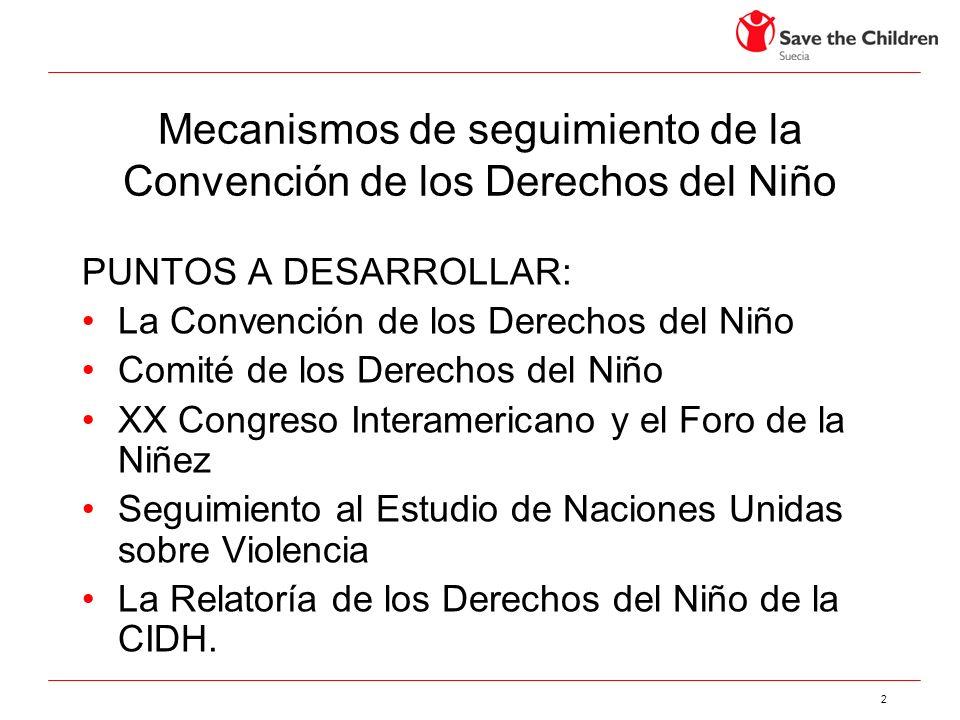 Mecanismos de seguimiento de la Convención de los Derechos del Niño