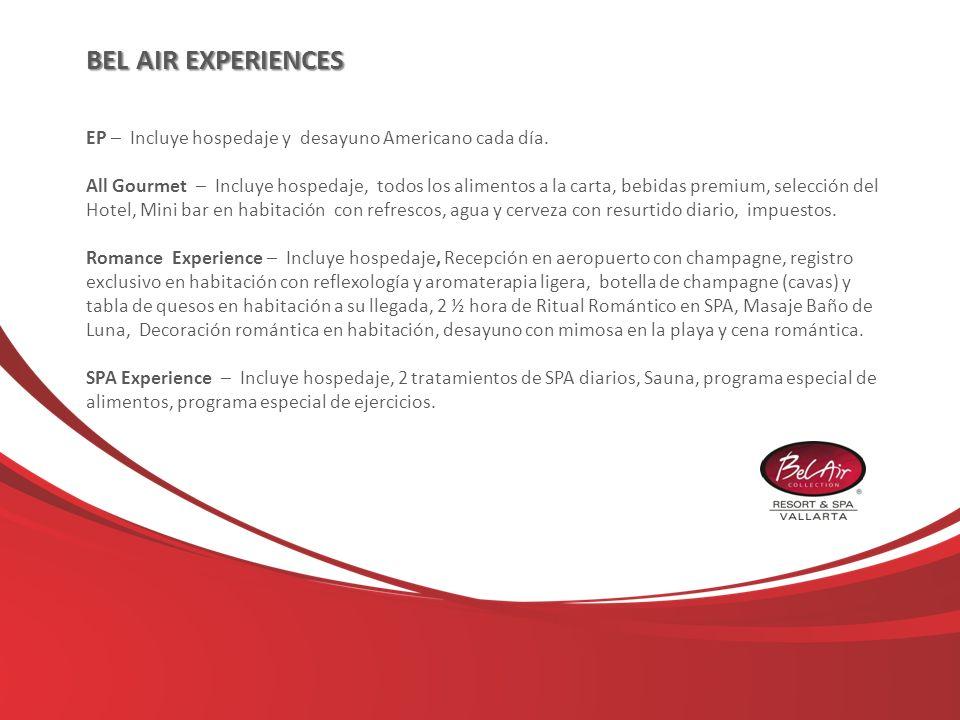 BEL AIR EXPERIENCES EP – Incluye hospedaje y desayuno Americano cada día.