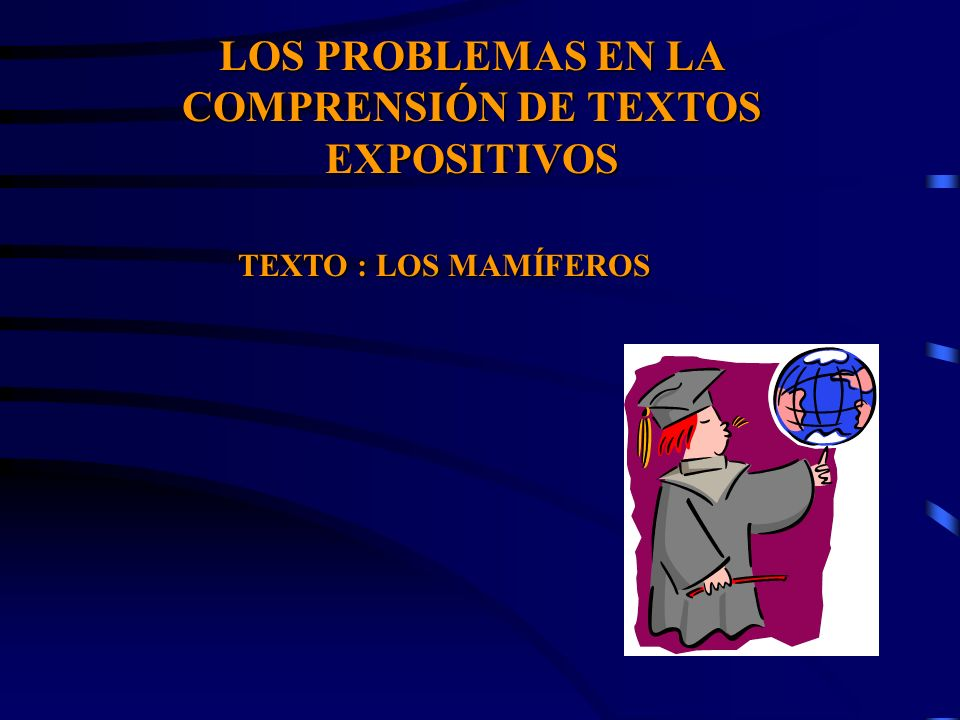 LOS PROBLEMAS EN LA COMPRENSIÓN DE TEXTOS EXPOSITIVOS