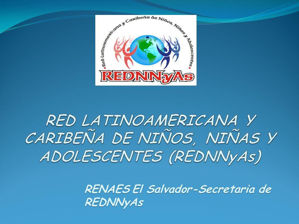 RED LATINOAMERICANA Y CARIBEÑA DE NIÑOS, NIÑAS Y ADOLESCENTES (REDNNyAs)