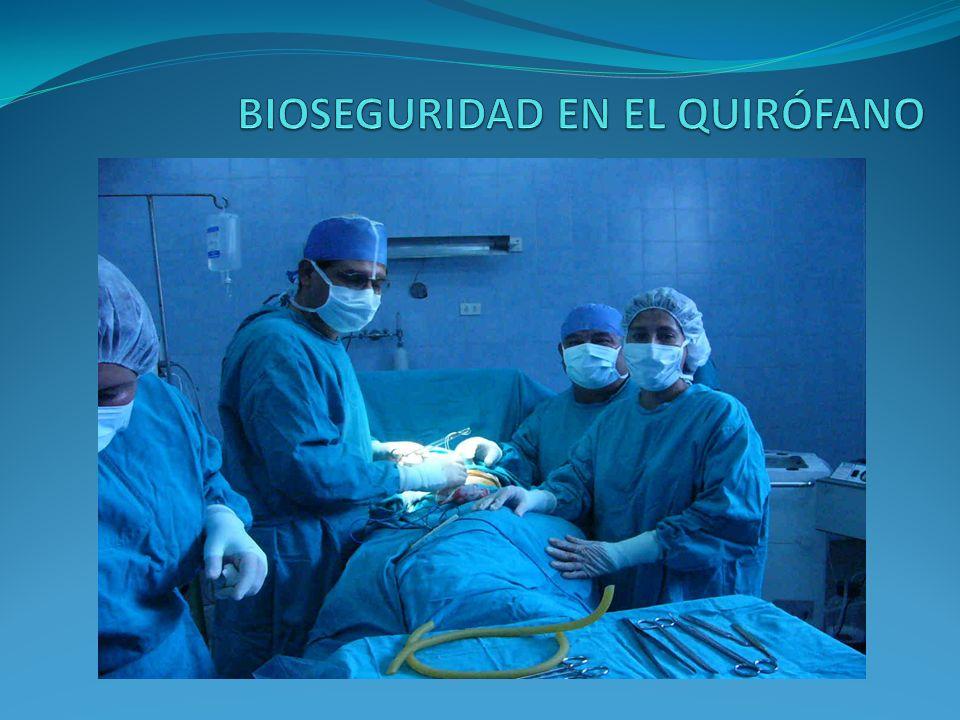 BIOSEGURIDAD EN EL QUIRÓFANO