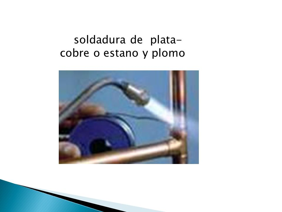 soldadura de plata-cobre o estano y plomo