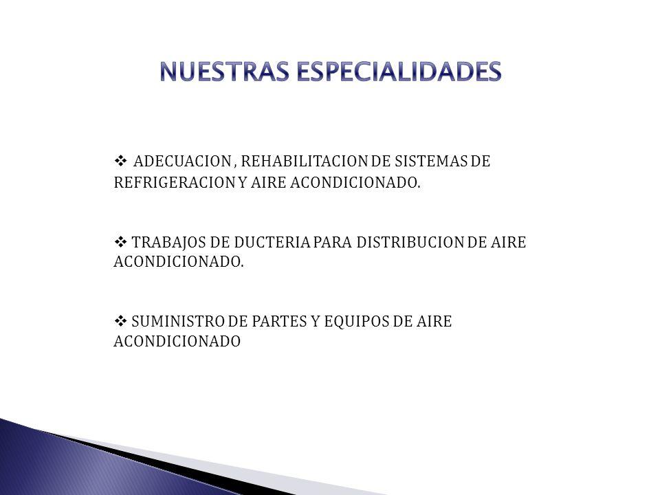 NUESTRAS ESPECIALIDADES