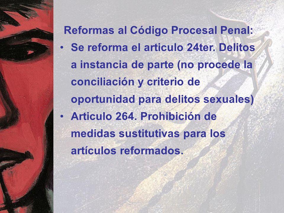 Reformas al Código Procesal Penal: