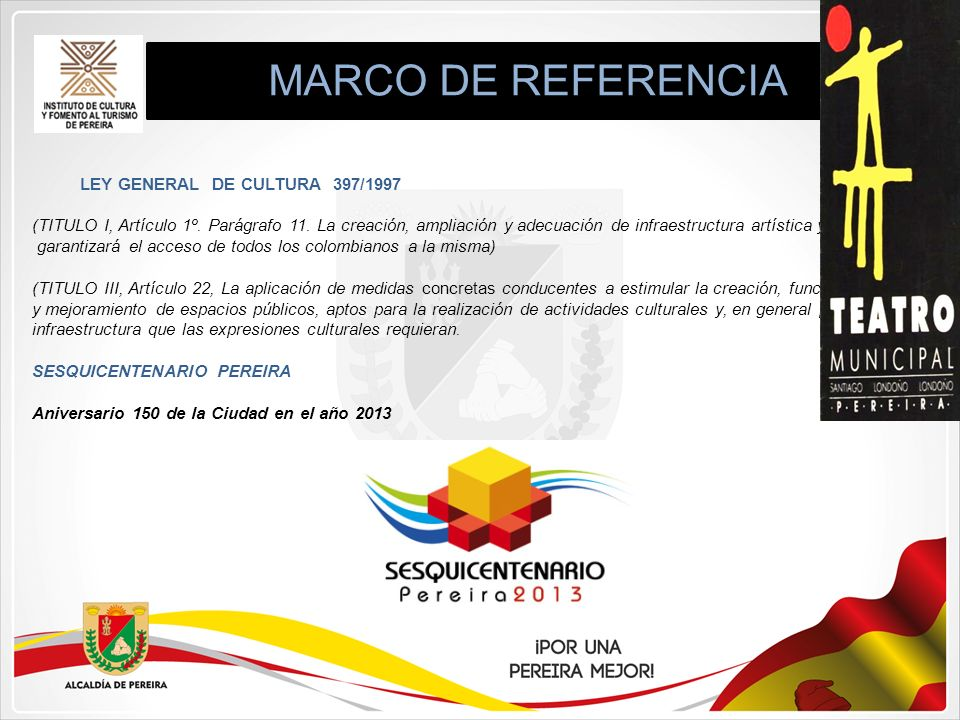 MARCO DE REFERENCIA LEY GENERAL DE CULTURA 397/1997