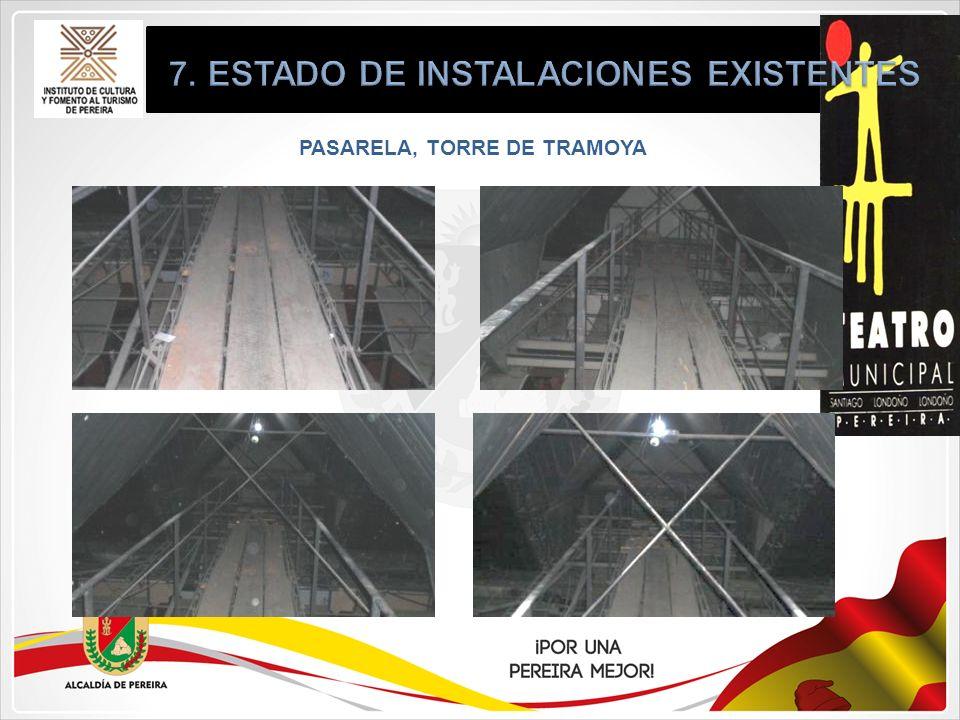 7. ESTADO DE INSTALACIONES EXISTENTES PASARELA, TORRE DE TRAMOYA
