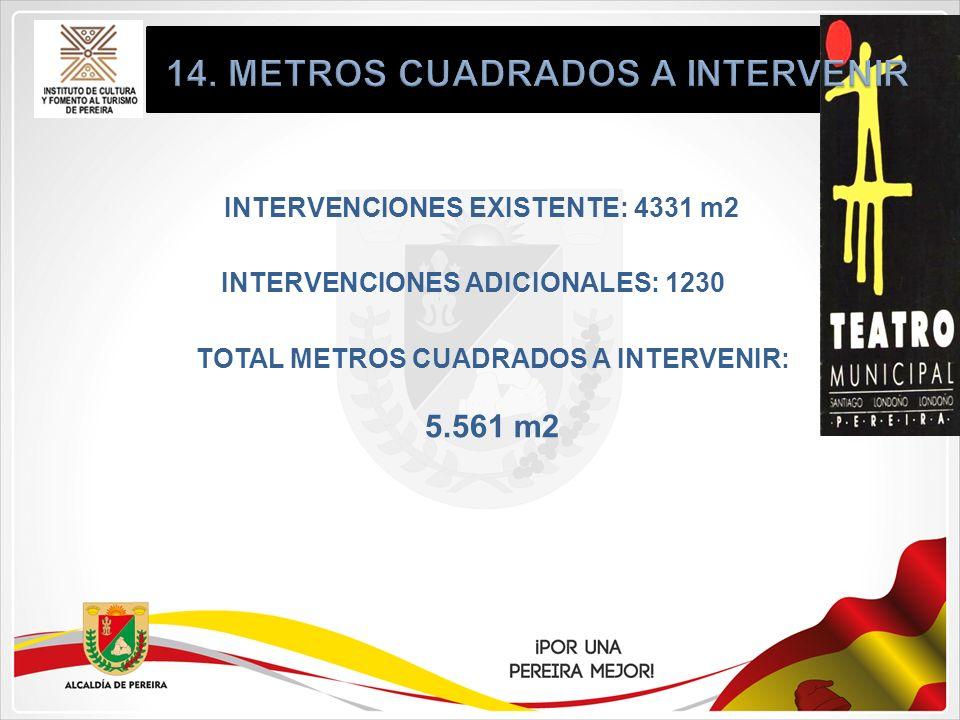 14. METROS CUADRADOS A INTERVENIR