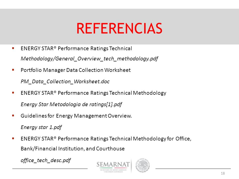 REFERENCIAS ENERGY STAR® Performance Ratings Technical Methodology/General_Overview_tech_methodology.pdf.