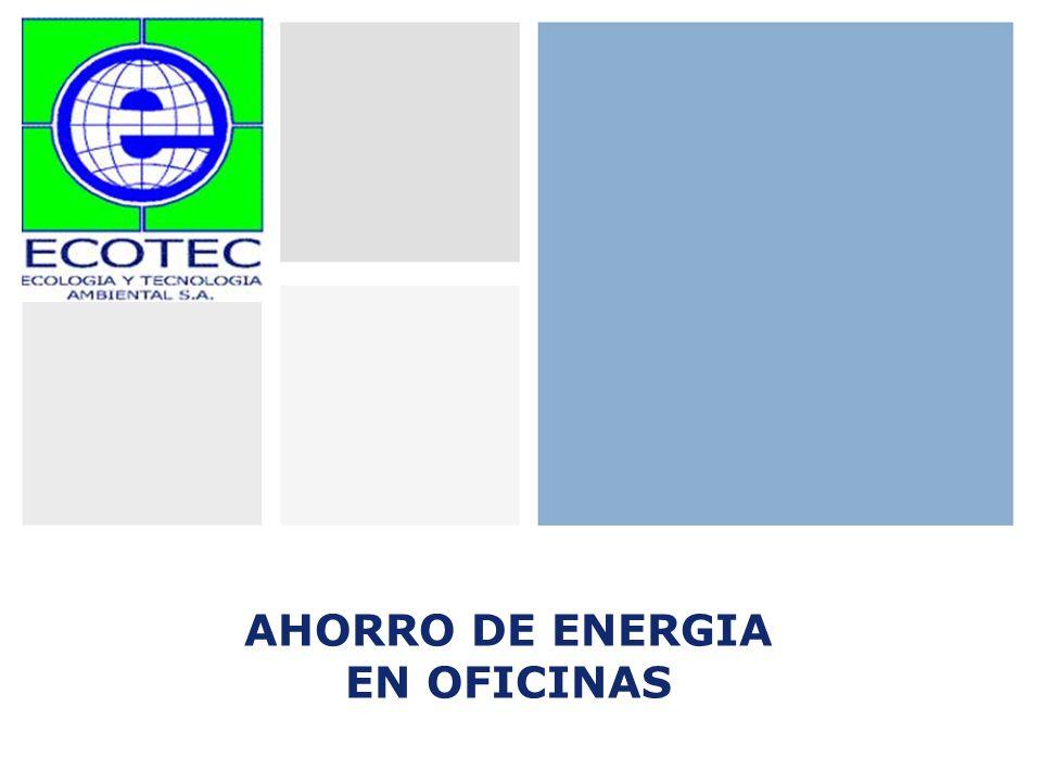 AHORRO DE ENERGIA EN OFICINAS